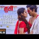 Timile Magchhau Bhane Mutu